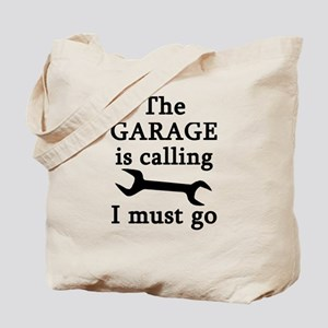 The Garage Is Calling I Must Go Tote Bag