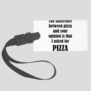 The Difference Between Pizza And Large Luggage Tag