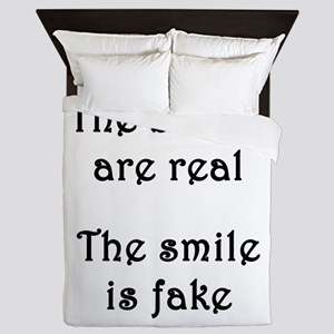 The boobs are real The smile is fake Queen Duvet