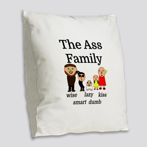 The Ass Family Burlap Throw Pillow
