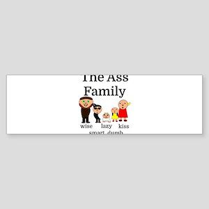 The Ass Family Bumper Sticker