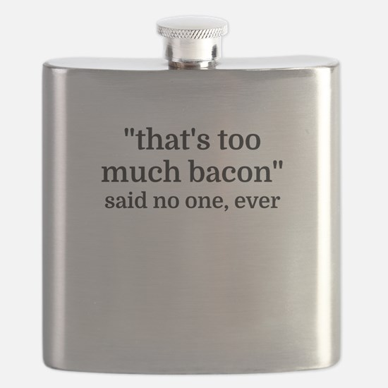 That's too much bacon - said no one, ever Flask