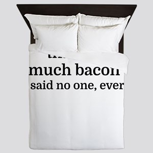 That's too much bacon - said no one, e Queen Duvet