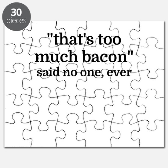 That's too much bacon - said no one, ever Puzzle