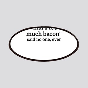 That's too much bacon - said no one, ever Patch