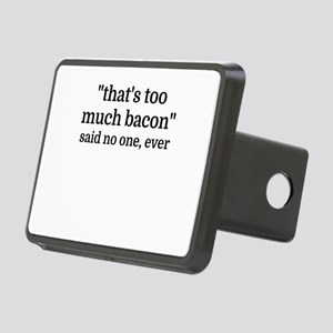 That's too much bacon - sa Rectangular Hitch Cover