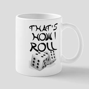 That's How I Roll Mugs