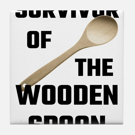 Survivor Of The Wooden Spoon Tile Coaster