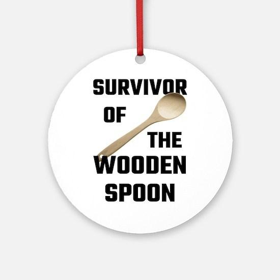 Survivor Of The Wooden Spoon Round Ornament