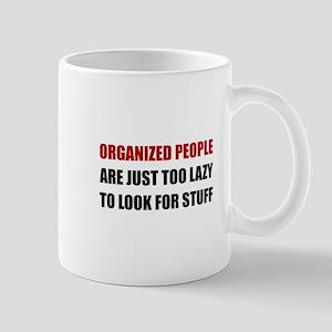 Organized People Mugs