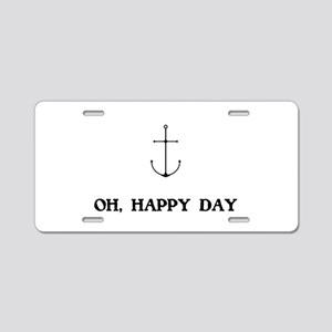Oh Happy Day Sailing Aluminum License Plate