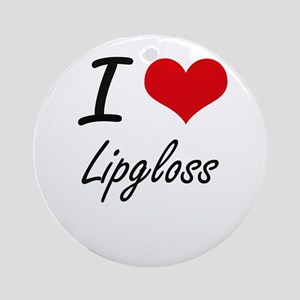 I love Lipgloss Round Ornament