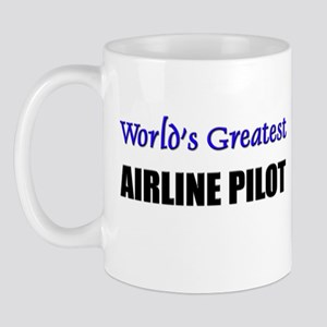 Worlds Greatest AIRLINE PILOT Mug