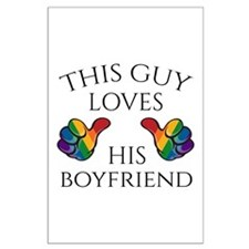 This Guy Loves His Boyfriend Large Poster