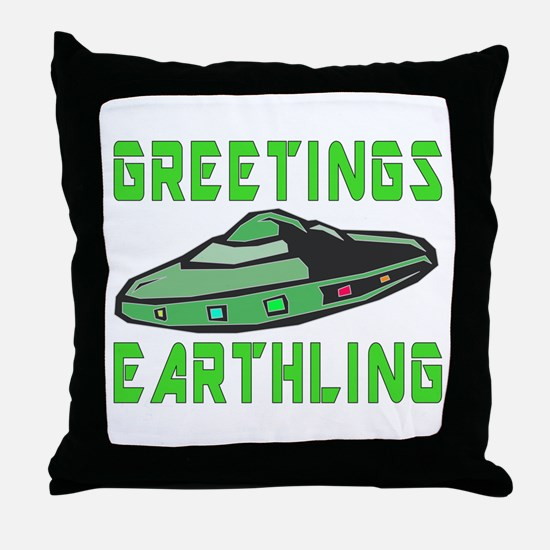 Greetings Earthling (Green Version) Throw Pillow