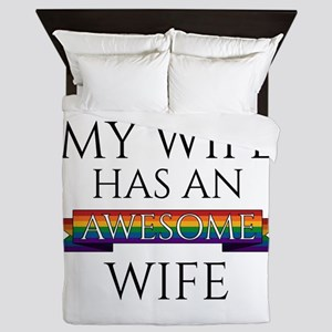 My Wife Has an Awesome Wife Queen Duvet