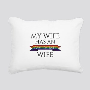 My Wife Has an Awesome W Rectangular Canvas Pillow