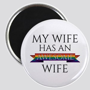 My Wife Has an Awesome Wife Magnet