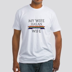 My Wife Has an Awesome Wife Fitted T-Shirt