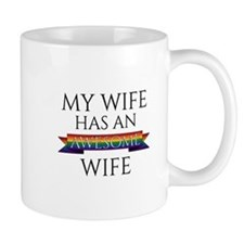 My Wife Has an Awesome Wife Mug