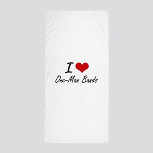 I love One-Man Bands Beach Towel