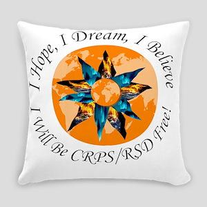 I Hope I Dream I Believe I will be Everyday Pillow