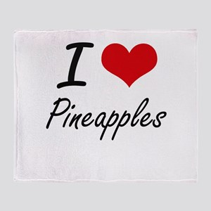 I love Pineapples Throw Blanket