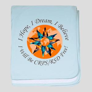 I Hope I Dream I Believe I will be CR baby blanket