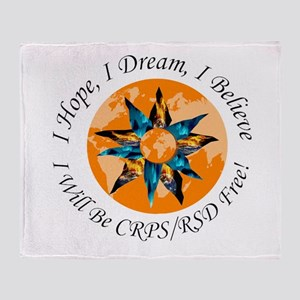 I Hope I Dream I Believe I will be C Throw Blanket
