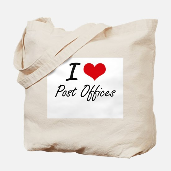 I love Post Offices Tote Bag