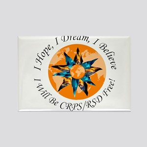 I Hope I Dream I Believe I will be CRPS RS Magnets