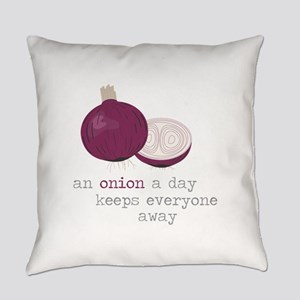 An Onion a Day Everyday Pillow