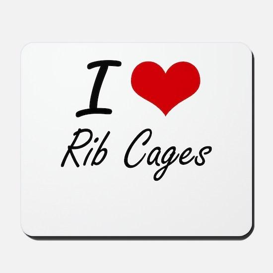 I love Rib Cages Mousepad