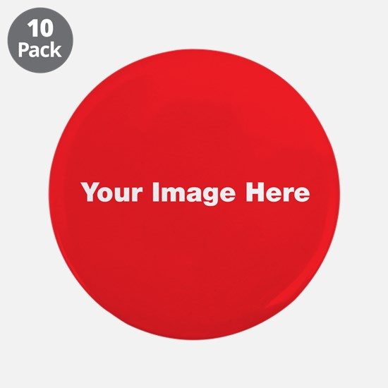 """Your Image Here 3.5"""" Button (10 pack)"""