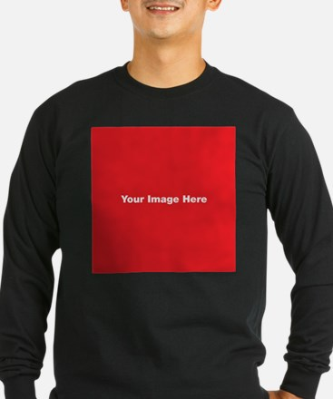 Your Image Here Long Sleeve T-Shirt