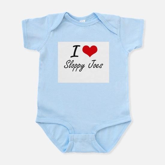 I love Sloppy Joes Body Suit
