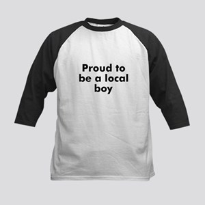 Proud to be a local boy Kids Baseball Jersey