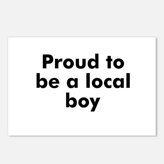 Proud to be a local boy Postcards (Package of 8)