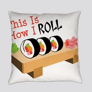 This Is How I ROLL Everyday Pillow