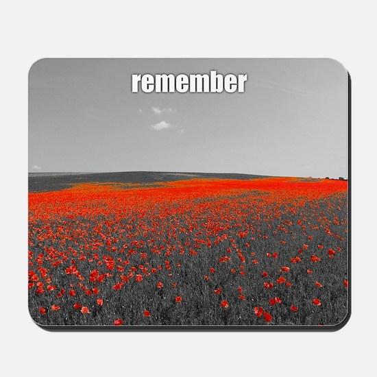 Poppy Field - Remember Mousepad