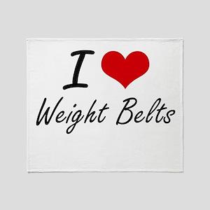 I love Weight Belts Throw Blanket