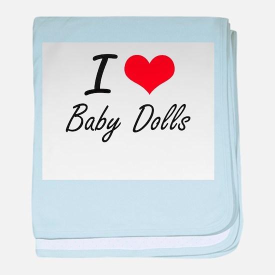 I love Baby Dolls baby blanket