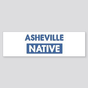 ASHEVILLE native Bumper Sticker
