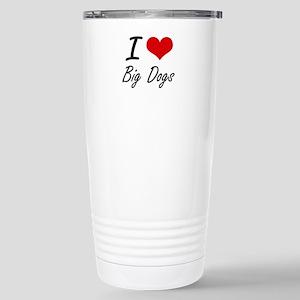 I love Big Dogs Stainless Steel Travel Mug