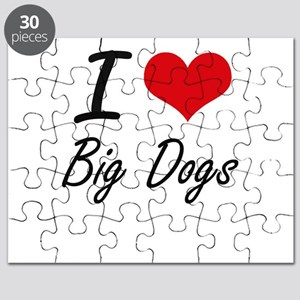I love Big Dogs Puzzle