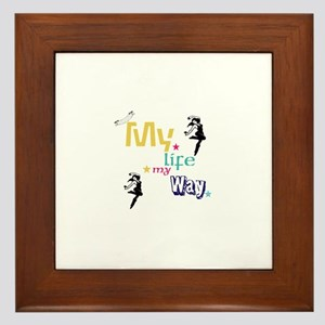 My life my way Framed Tile