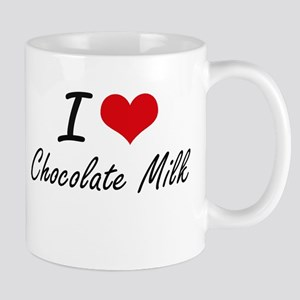 I love Chocolate Milk Mugs