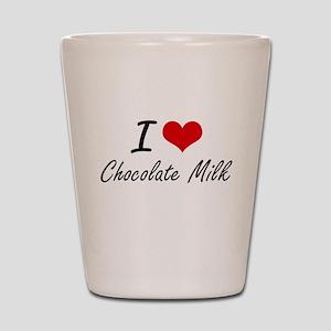 I love Chocolate Milk Shot Glass