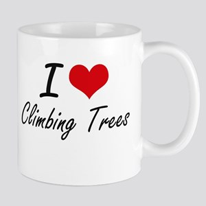 I love Climbing Trees Mugs