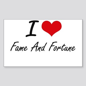 I love Fame And Fortune Sticker